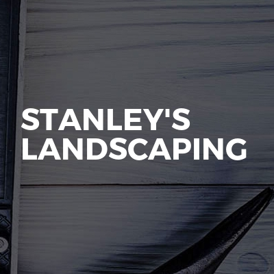 Stanley's Landscaping