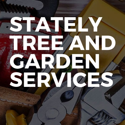 Stately tree and garden services