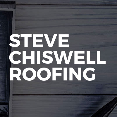 Steve Chiswell Roofing