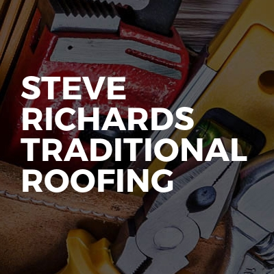 Steve Richards Traditional Roofing