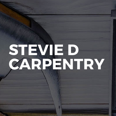 Stevie D Carpentry