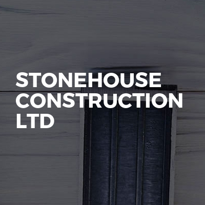 Stonehouse Construction LTD