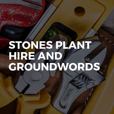 Stones plant hire and groundwords