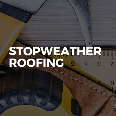 Stopweather Roofing