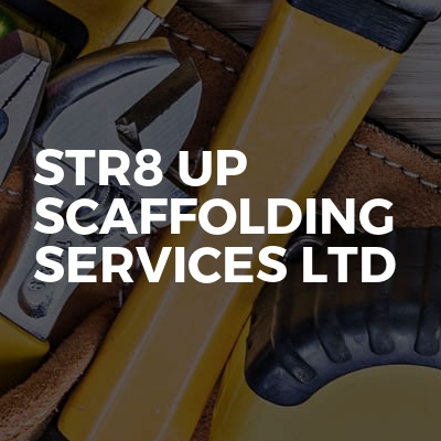 STR8 UP Scaffolding Services Ltd