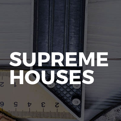 Supreme Houses