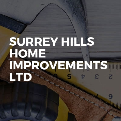 Surrey Hills Home Improvements Ltd