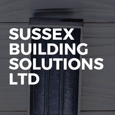 Sussex Building Solutions Ltd