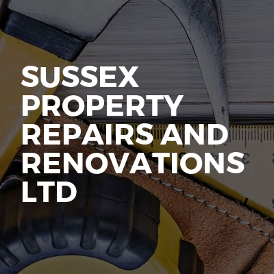 Sussex property repairs and renovations ltd