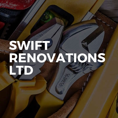 Swift Renovations ltd