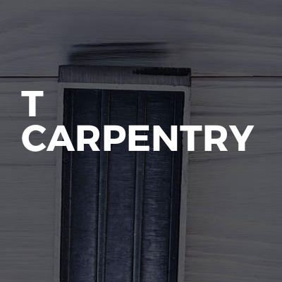 T Carpentry