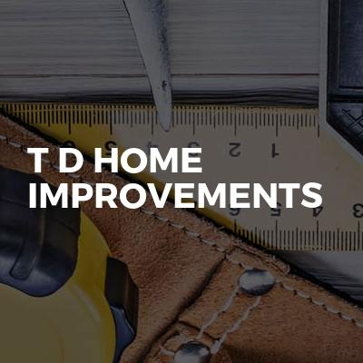 T D Home Improvements
