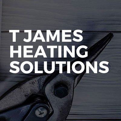 T James Heating Solutions