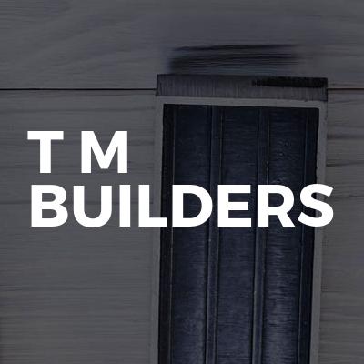 T m builders