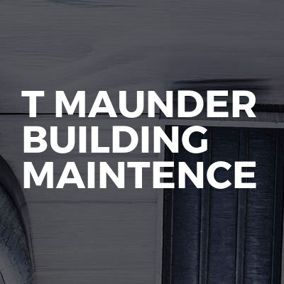 T maunder building maintence