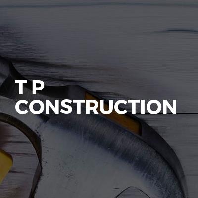 T P construction