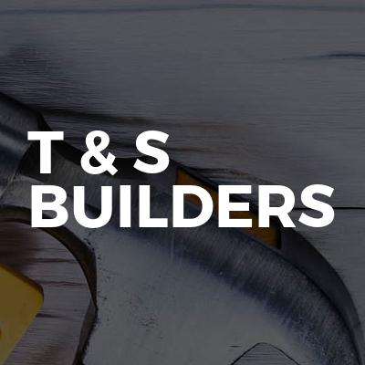 T & S Builders