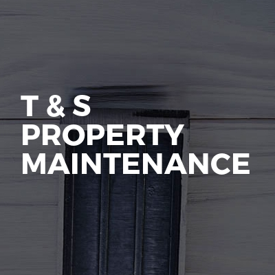 T & S Property Maintenance