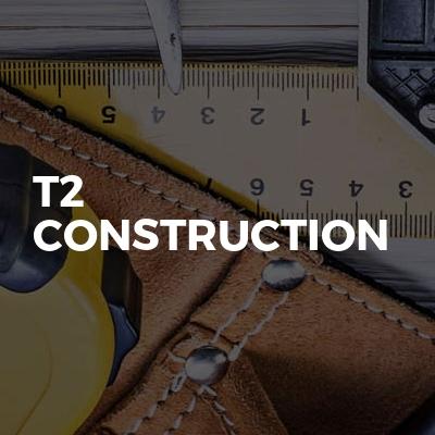 T2 Construction