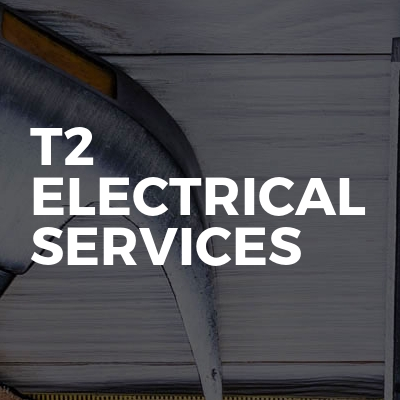 T2 Electrical Services