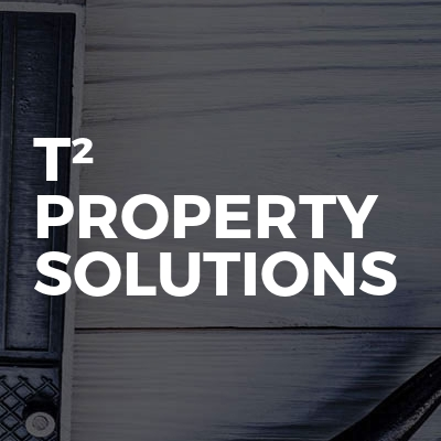 T² Property Solutions