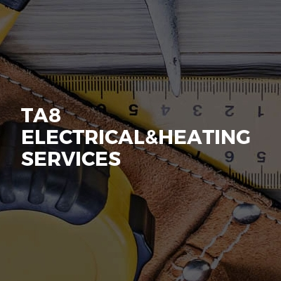 Ta8 Electrical&heating Services