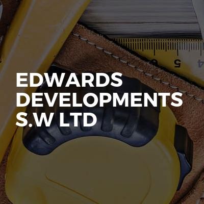 Edwards Developments S.W Ltd