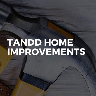TandD home improvements