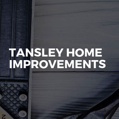 Tansley Home Improvements