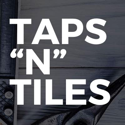 """Taps """"N"""" Tiles"""