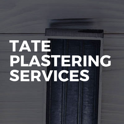 Tate plastering services