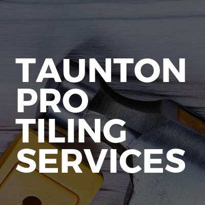 Taunton Pro Tiling Services