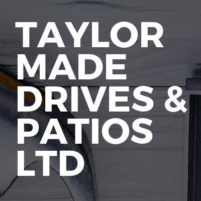 Taylor made drives & patios ltd