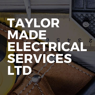 Taylor Made Electrical Services Ltd