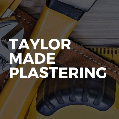 Taylor made plastering