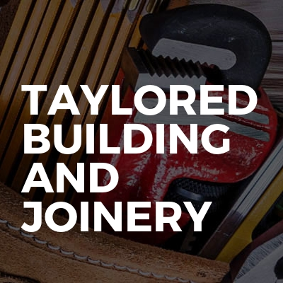 Taylored building and joinery