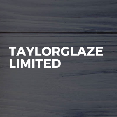 Taylorglaze Limited