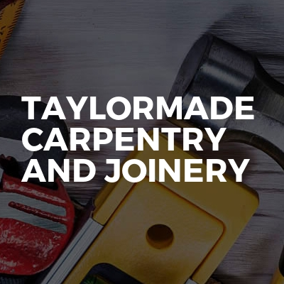 Taylormade Carpentry And Joinery