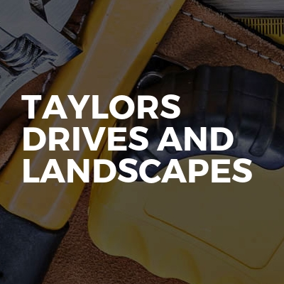 Taylors drives and landscapes