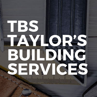 TBS Taylor's building services
