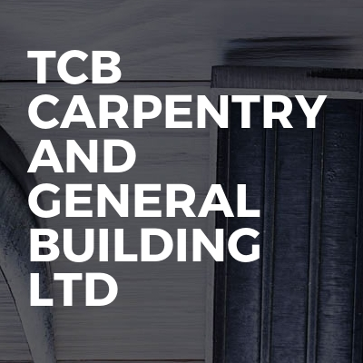 Tcb carpentry and general building ltd
