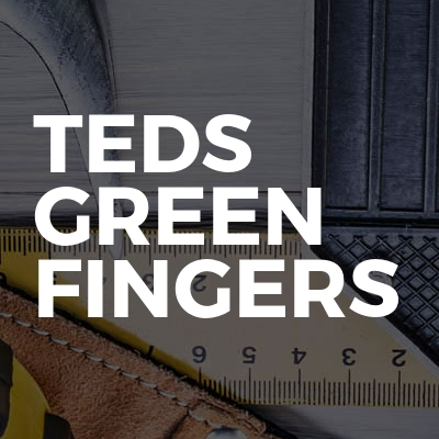 Teds Green Fingers