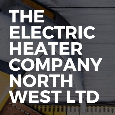 The Electric Heater Company North West Ltd