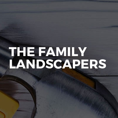 The Family landscapers