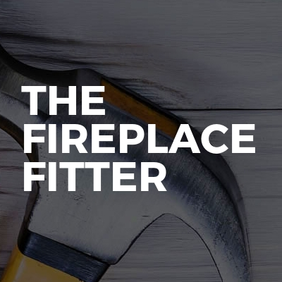 The fireplace fitter