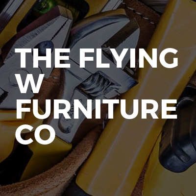 The Flying W Furniture Co
