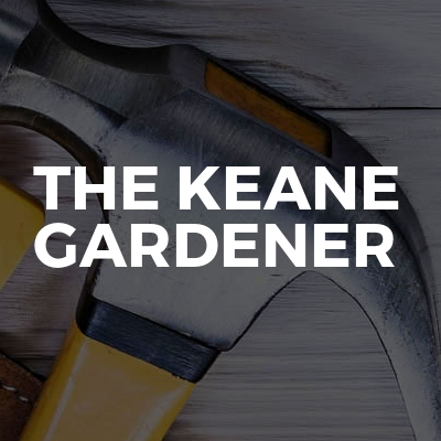 The Keane Gardener