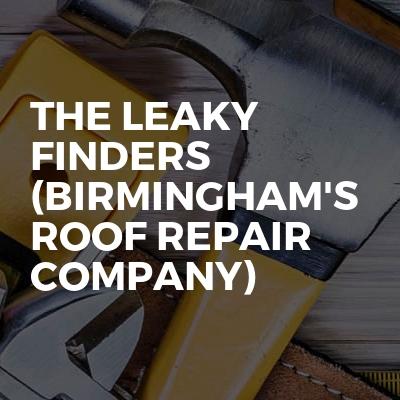 The Leaky Finders (Birmingham's Roof Repair Company)