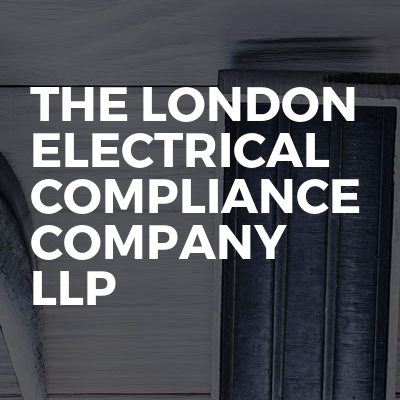 The London Electrical Compliance Company Llp