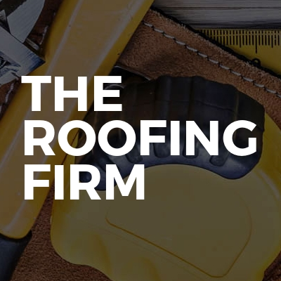 The roofing firm